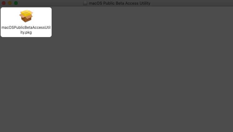 дважды щелкните установщик macOSPublicBetaAccessUtility на Mac