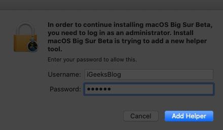 введите пароль Mac и нажмите «Добавить помощника»