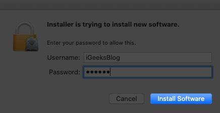 введите пароль Mac и нажмите установить программное обеспечение