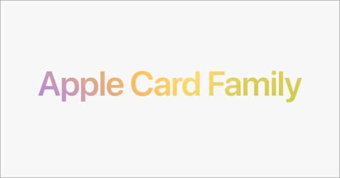 Was bietet die Apple Card Family?
