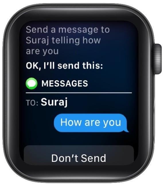 Bitten Sie Siri, eine Nachricht an den Kontaktnamen mit der gewünschten Nachricht zu senden