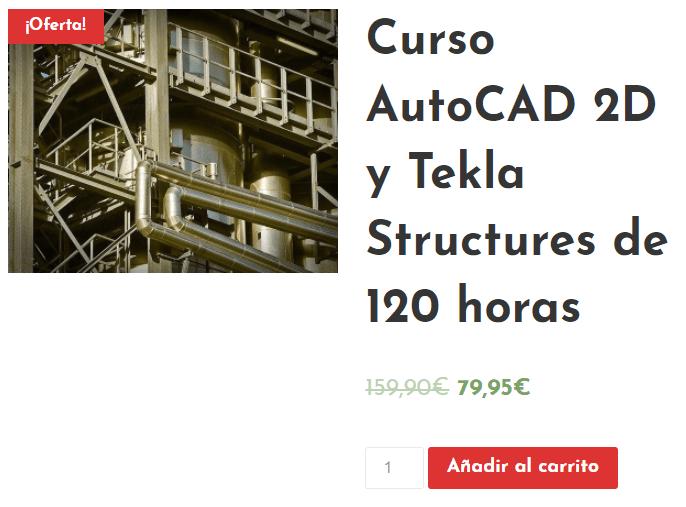 Curso de AutoCAD y Tekla Structures