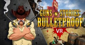 Guns'n'Stories Bulletproof Free Download