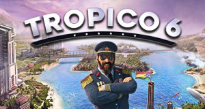 Tropico 6 PC Download