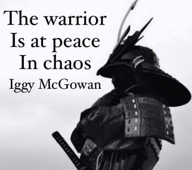 The Warrior Is At Peace In Chaos