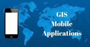 5 Helpful GIS Mobile Applications