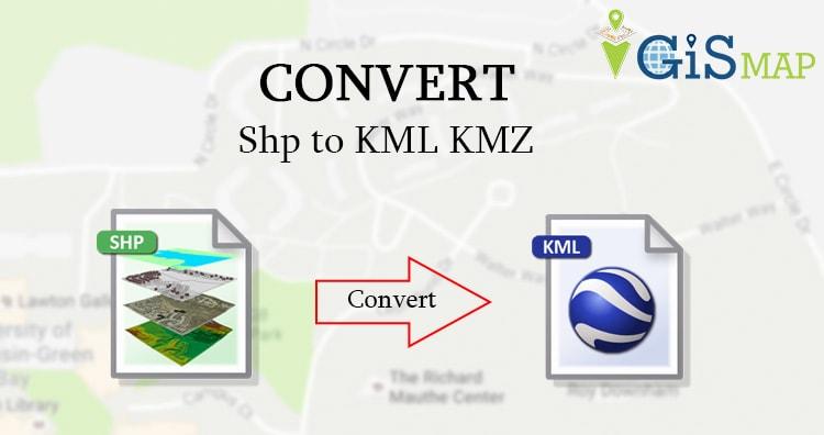 Shp to KML KMZ – Convert Shapefile to Keyhole Markup Language