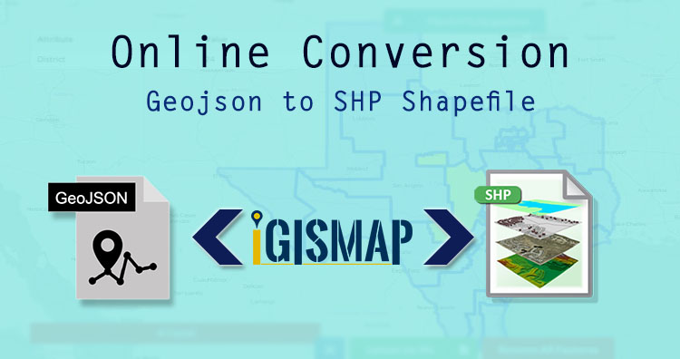 Online Conversion – Geojson to SHP Shapefile