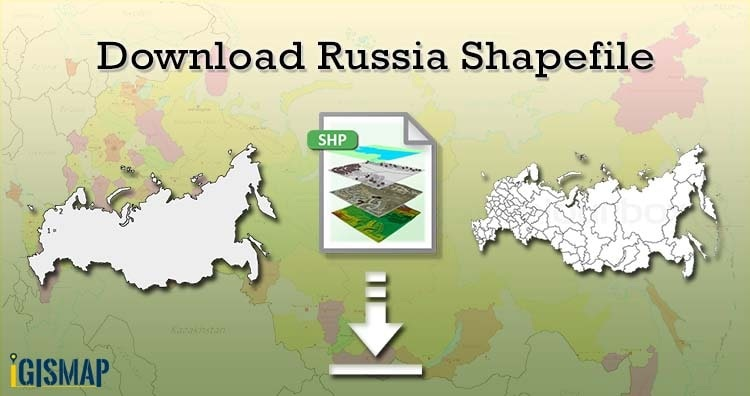 Download Russia Shapefile free – Country Map, administrative divisions