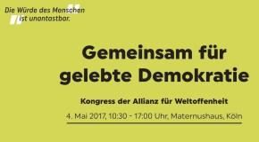 4. Mai: Kongress der Allianz für Weltoffenheit – Gemeinsam für gelebte Demokratie