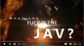 JAV Videoprojekt – 'What the Fuck is JAV'
