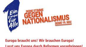 Demo 19. Mai: Ein Europa für Alle – Deine Stimme gegen Nationalismus