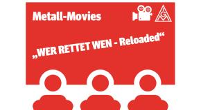 """MetallMovies – """"WER RETTET WEN – Reloaded"""""""