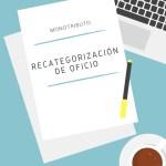 Monotributo: Recategorizados de Oficio Agosto 2018
