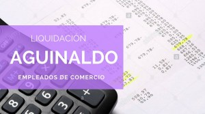 liquidacion-aguinaldo-empleados-de-comercio-www.ignacioonline.com.ar