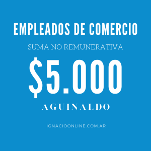 Empleados de comercio suma no remunerativa aguinaldo indemnización
