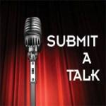 Submit A Talk