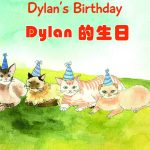 Book 2: Dylan's Birthday/ Dylan 的生日 | Stories of Cats