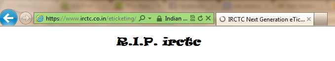 R.I.P. irctc