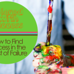 How to find Success in the Midst of Failure