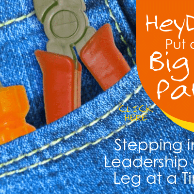 Big Boy Pants: Stepping Into Leadership