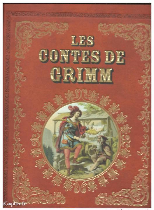 Livre Les Contes De Grimm Illustrs IGopherfr