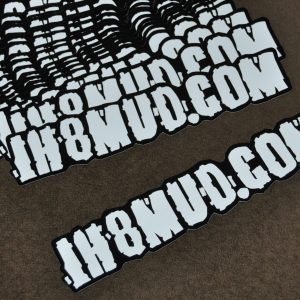 IH8MUD.COM Sticker
