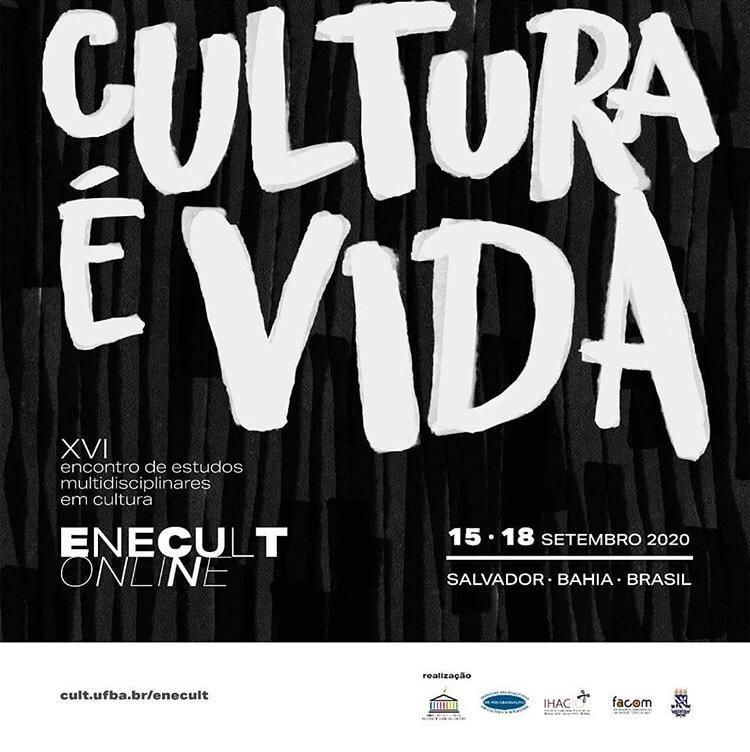 XVI Encontro de Estudos Multidisciplinares em Cultura (ENECULT) acontece de 15 a 18 de setembro