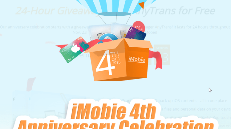 iMobie 4th Anniversary Celebration Giveaway: Get AnyTrans for Free & Win $800 iTunes Gift Card
