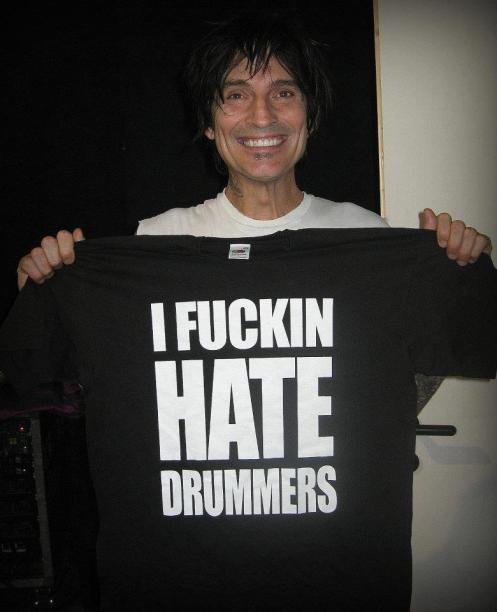 Tommy Lee I Fucking hate drummers T shirt