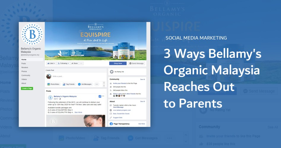 Social-media-marketing_3-ways-Bellamys-Organic-Malaysia-reaches-out-to-parents