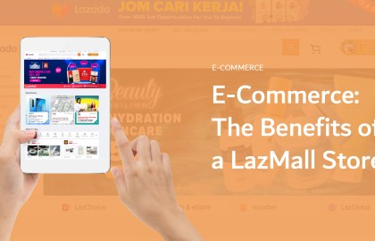 The benefits of a LazMall Store