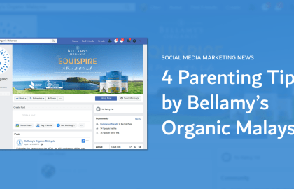 Social Media Marketing - 4 Parenting Tips by Bellamy's Organic
