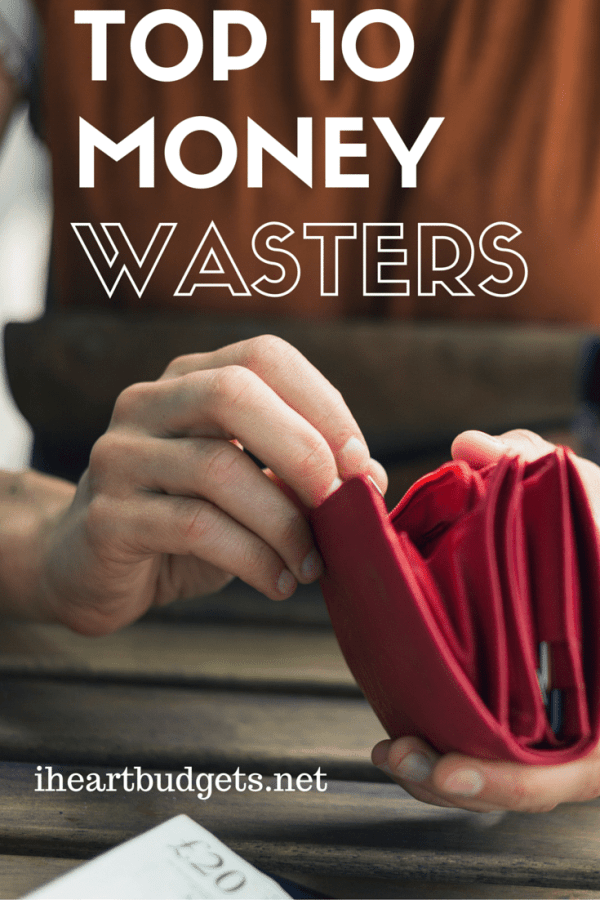 Top 10 Money Wasters