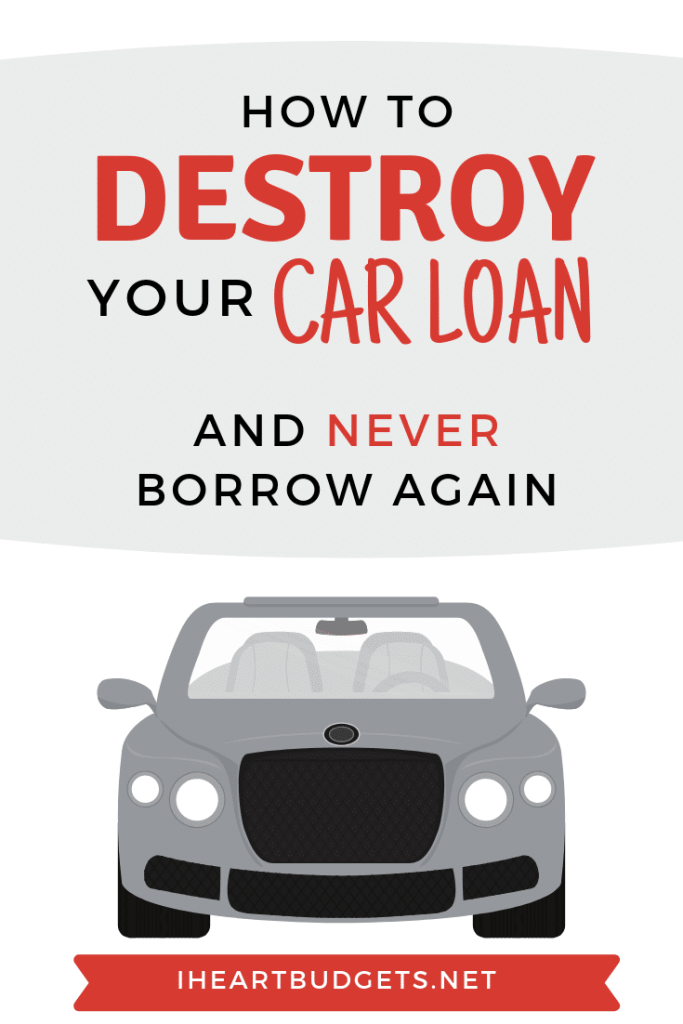 Destroy Your Car Loan
