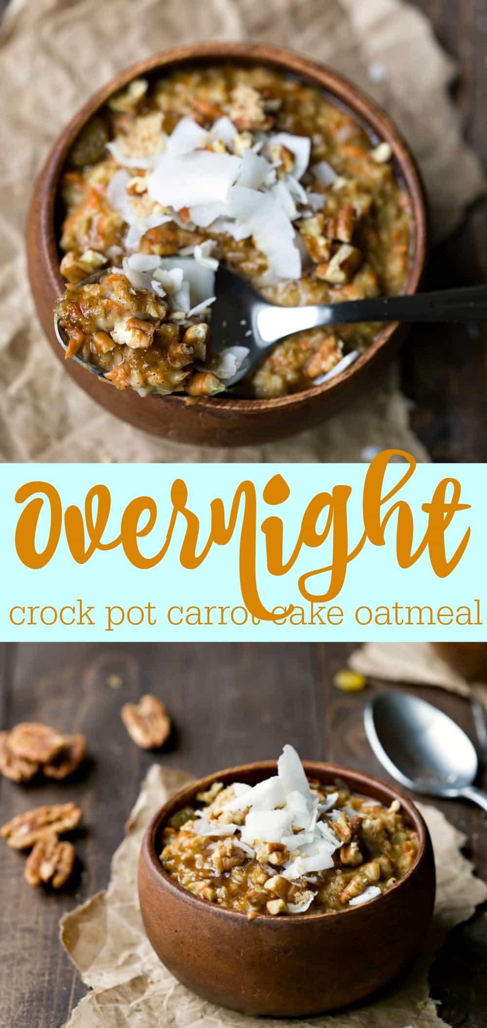 Overnight Crock Pot Carrot Cake Oatmeal