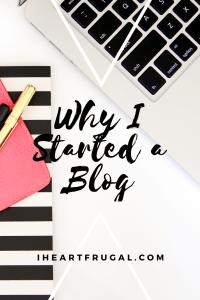 Why I Started a Blog!