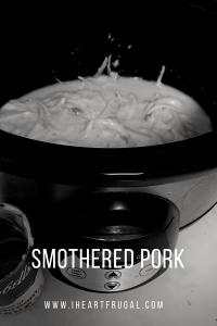 Smothered pork- broth, onions, cream of mushroom
