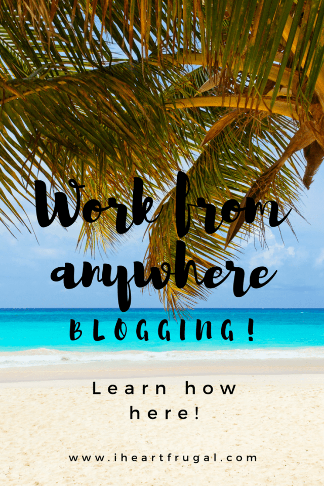 Work from anywhere blogging!