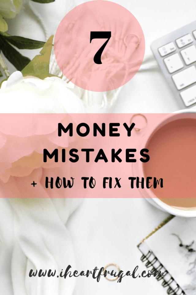 7 Common Money Mistakes