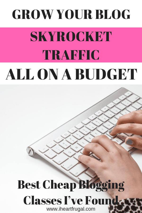 Best Affordable Blogging Classes to Take Now #blogger #blog #bloggerslife