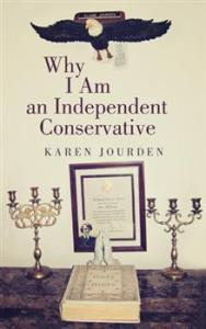 Why I am an Independent Conservative