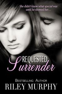 Requested Surrender