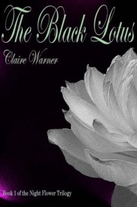 Black_Lotus__Night_Flower_(Volume_1),_The_-_Claire_Warner