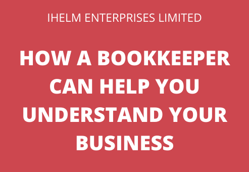 how can a bookkeeper help you understand your business