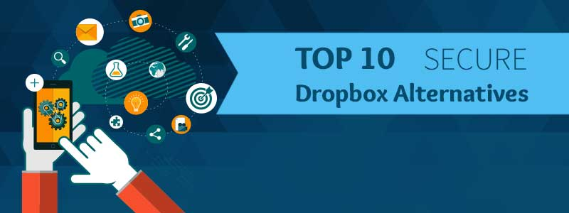 top-10-secure-dropox-alternatives