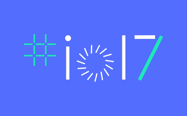 Everything You Need To Know About Google I/O 2017
