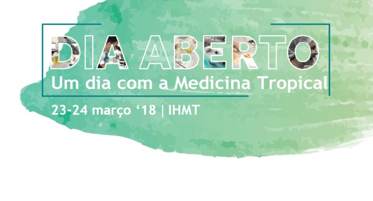 Dia Aberto do IHMT: Um Dia com a Medicina Tropical