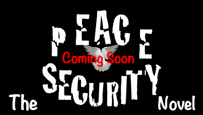 Peace and Security The Novel Youtube