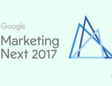 Google Marketing Next 2017 : les nouveautés !